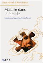 Malaise dans la famille. Entretiens sur la psychanalyse de l'enfant