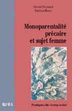 Monoparentalité précaire et sujet femme