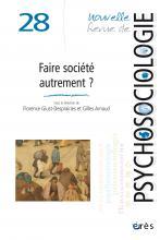 Nouvelle Revue de psychosociologie. Dossier «Faire société autrement ?»