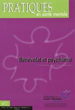 Pratiques en santé mentale. Dossier « Bénévolat et psychiatrie »