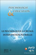 Psychologie et éducation. Dossier « Le psychologue à l'école : intervention plurielle »