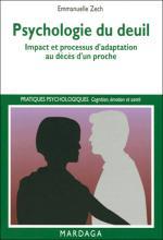 Psychologie du deuil. Impact et processus d'adaptation au décès d'un proche