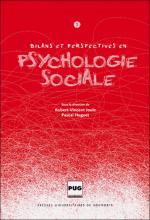 Bilans et perspectives en psychologie sociale