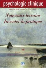 Psychologie clinique. Dossier « Nouveaux terrains. Inventer lapratique »