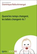 Quand les temps changent, les bébés changent-ils ?