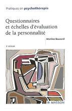 Questionnaires et échelles d'évaluation de la personnalité