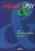 Enfances & psy. Dossier « Quand consulter un psy ? »
