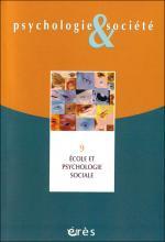 Psychologie et société.  Dossier « École et psychologie sociale »