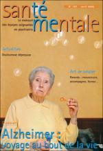 Santé mentale n°107.  Le mensuel des équipes soignantes en psychiatrie. Dossier « Alzheimer : voyage au bout de la vie »