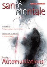Santé mentale. Dossier « Automutilations »
