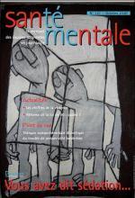 Santé mentale. Le mensuel des équipes soignantes en psychiatrie. Dossier « Vous avez dit sédation… »