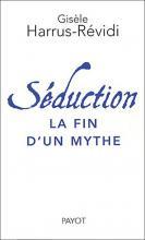 Séduction. La fin d'un mythe