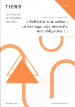 Tiers  Dossier «Réfléchir son métier: un héritage, une nécessité, une obligation?»