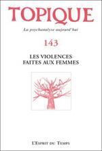 Topique. Dossier «Les violences faites aux femmes»