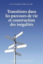 Transitions dans les parcours de vie et construction des inégalités
