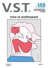 V. S. T.  Dossier « Crise et confinement »