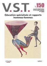 V.S.T.  Dossier « Éducation spécialisée et rapports hommes-femmes »
