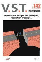 V.S.T.  Supervision, analyse des pratiques, régulation d'équipe