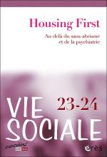 Vie sociale. Dossier « Housing First »